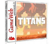 Planetary Annihilation Titans - STEAM CDkey